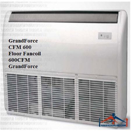 فن کویل سقفی زمینی گرندفورسGrandForce CFM 600